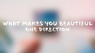 One Direction - What Makes You Beautiful (Lyrics + Terjemahan Indonesia)
