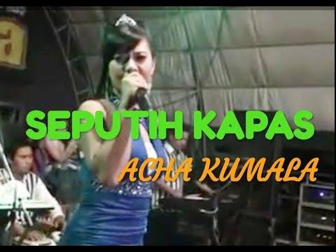 SEPUTIH KAPAS - ACHA KUMALA - PRIMADONA MUSIC JEPARA