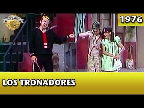 El Chavo | Los Tronadores (Completo)