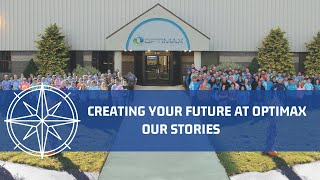 Creating Your Future at Optimax: Our Stories
