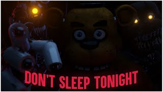 [SFM/FNaF] Don't Sleep Tonight By Rockit Gaming Video