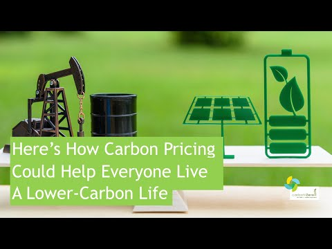 Here's How Carbon Pricing Could Help Everyone Live A Lower-Carbon Life