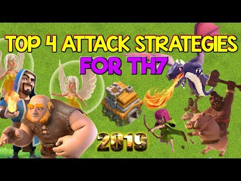 TOP 4 TH7 ATTACK STRATEGIES - Clash Of Clans 2019