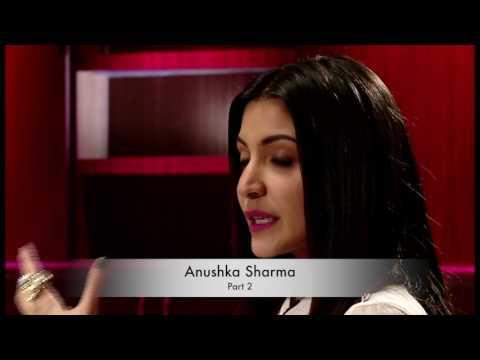 Anushka Sharma narrates her life journey - Part 2