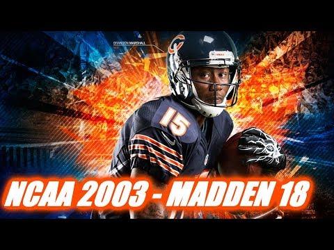 BRANDON MARSHALL THROUGH THE YEARS -  NCAA FOOTBALL 2003 - MADDEN 18