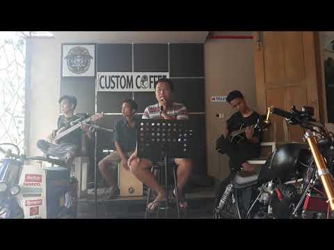Ada Band - Tak Bisa Lagi Menyayangimu Cover (at Custom Coffee)