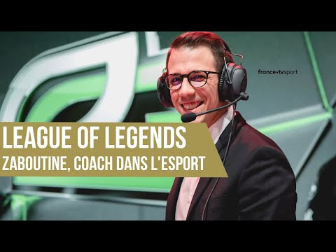League of Legends, le rôle de coach avec Zaboutine