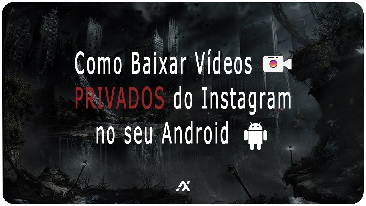 como baixar videos do instagram no android