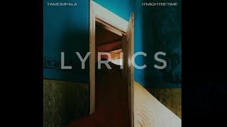 Tame Impala - It Might Be Time (Lyrics)