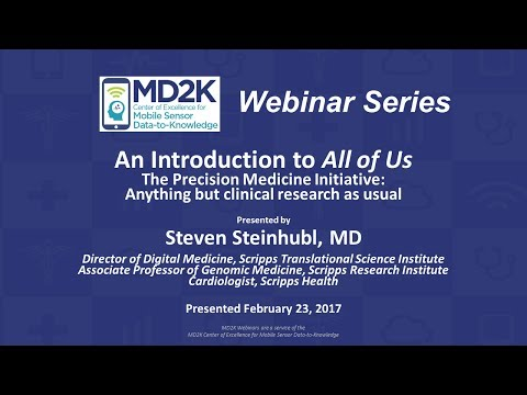 """Steven Steinhubl: An Introduction to """"All of Us"""" – The Precision Medicine Initiative:"""