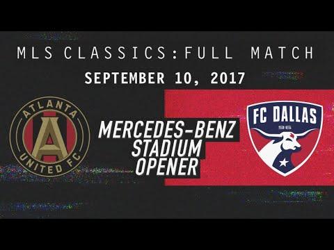 Atlanta United FIRST Game at Mercedes-Benz Stadium vs FC Dallas [Full Match]