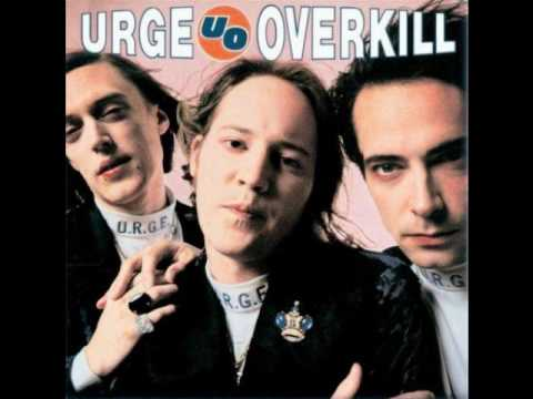 Urge Overkill - What is Artane?