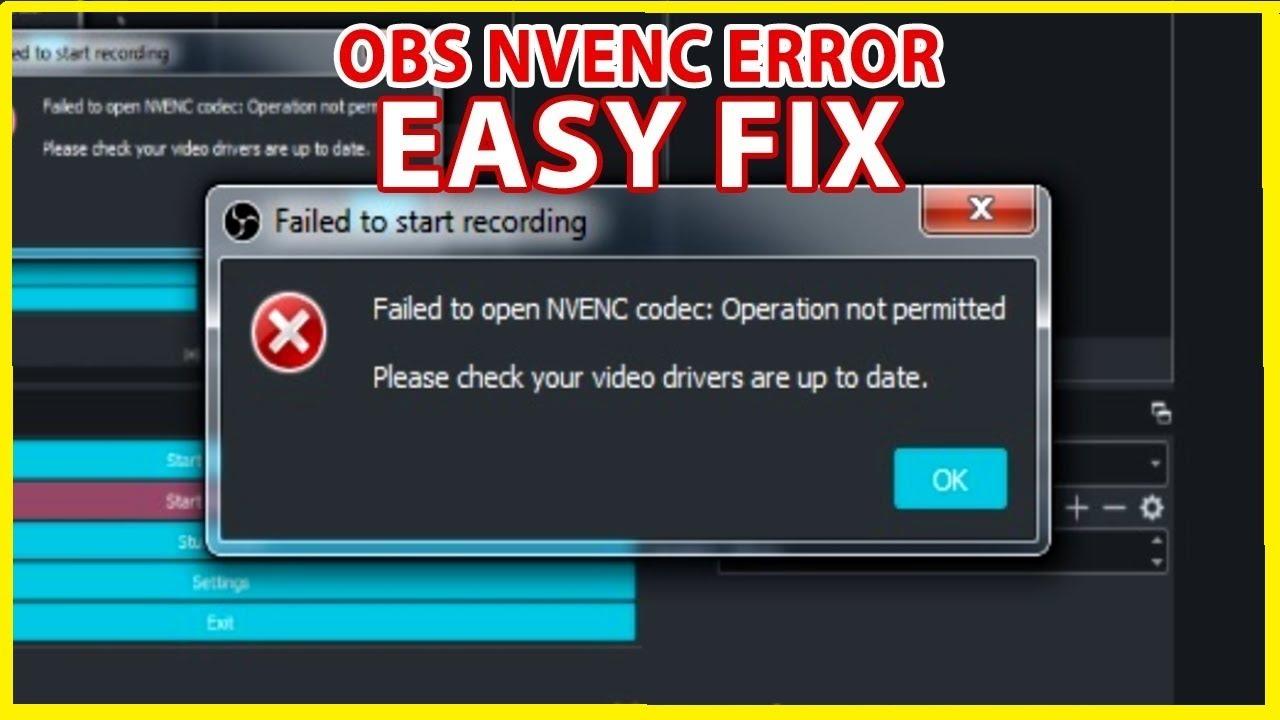 OBS Studio NVENC codec error fix finally KECH YouTube Channel