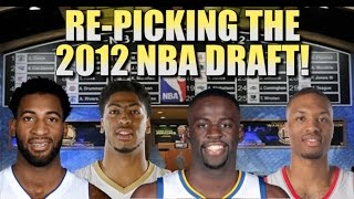 Re-Picking the 2012 NBA Draft!