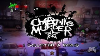 Charlie Murder - I collected a being