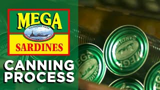 """""""Canning the Fish"""": Mega Global Canning Process"""