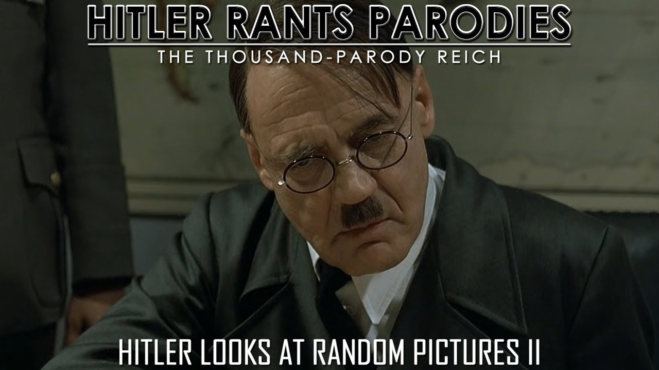 Hitler looks at random pictures II (Reupload)