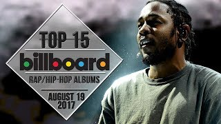 Top 15 • US Rap/Hip-Hop Albums • August 19, 2017 | Billboard-Charts 2017 Video