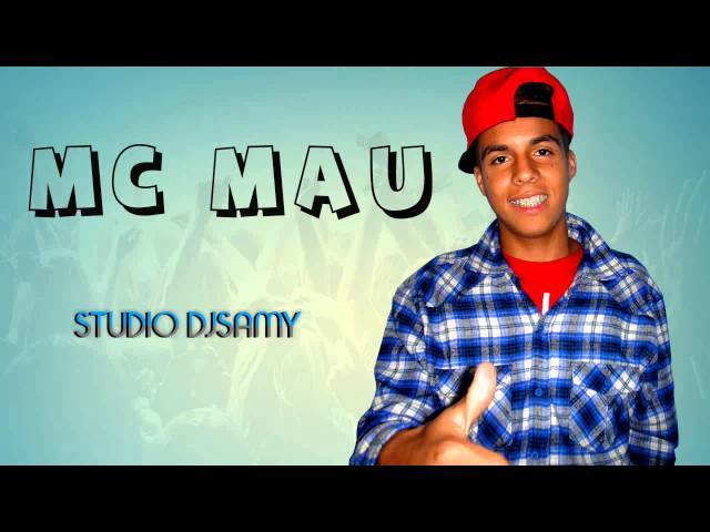 MC MAU - COMO CURTIR A VIDA - 2014 VIDEO HD - Studio Dj Samy  ( Prod. Dj Samy ) Travel Video