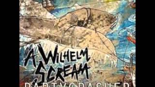 A Wilhelm Scream - Partycrasher (full album) + [link download]