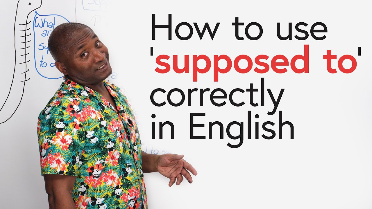 Learn English: SUPPOSED TO