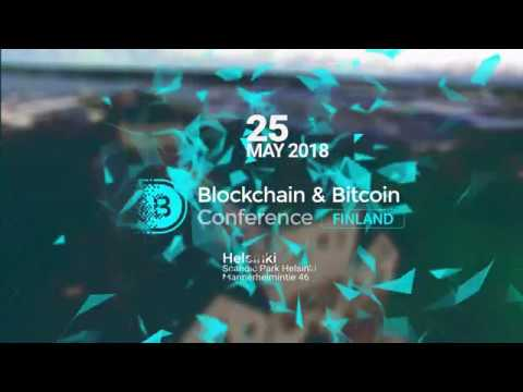 Blockchain & Bitcoin Conference Finland, Helsinki | May 25, 2018