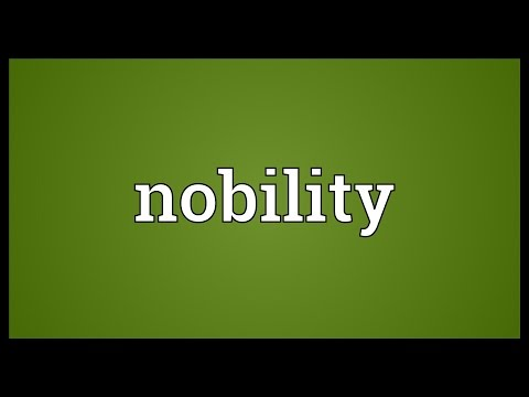 Nobility Meaning