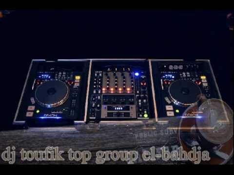 dj toufik top group elbahdja rai mix