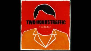 Two Hours Traffic - New Love