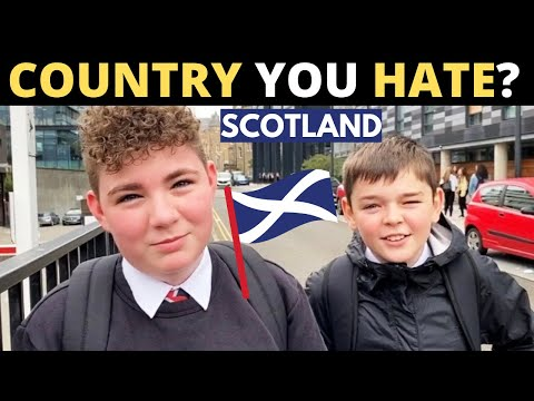 Which Country Do You HATE The Most? | SCOTLAND