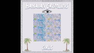 Hawaiian Gremlins-Forever
