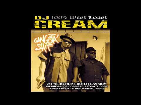 DJ Cream Gangsta Shit pt2