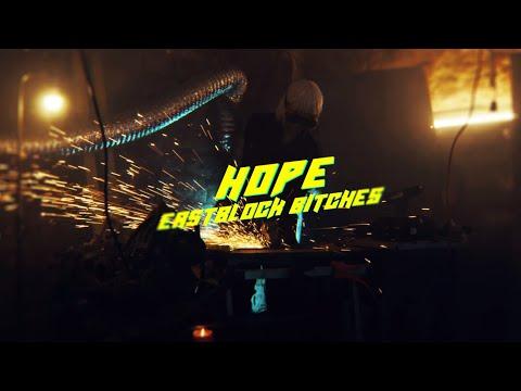 Смотреть клип Eastblock Bitches Vs. Ostblockschlampen - Hope