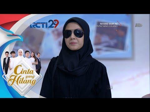 CINTA YANG HILANG - Penyamaran  Mira Untuk Bertemu Ilham [4 Agustus 2018]