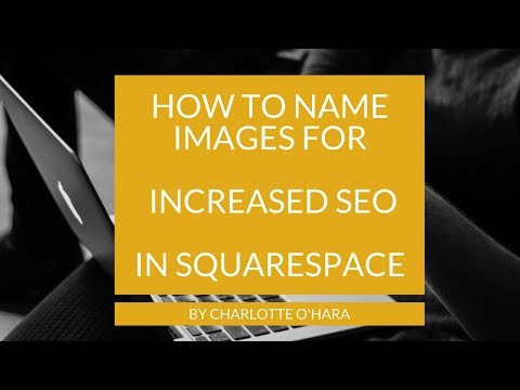 How to name photos for increased SEO in Squarespace
