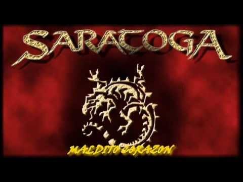 SARATOGA ♠ MALDITO CORAZON. ♠ HQ