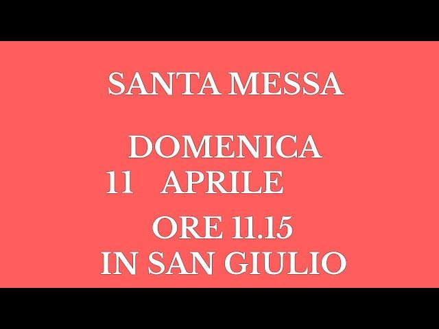 Santa Messa di Domenica 11 Aprile 2021 - Ore 11.15