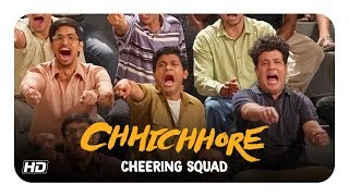 Chhichhore | Cheering Squad | Varun, Naveen, Tushar | Nitesh Tiwari