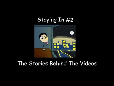 Staying In Podcast #2 - The Stories Behind The Videos