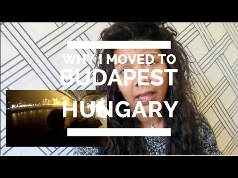 Why I Moved to Budapest, Hungary. | ilyssaG * expat life