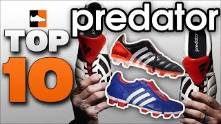 Top 10 adidas Predators of ALL TIME!