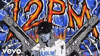 ALKALINE - 12 PM (Audio)
