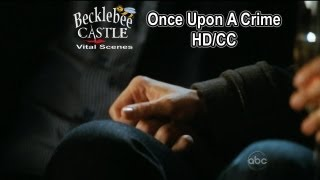 "Castle 4x17 ""Once Upon A Crime"" End Scene - Hand Holding  (HD/CC"