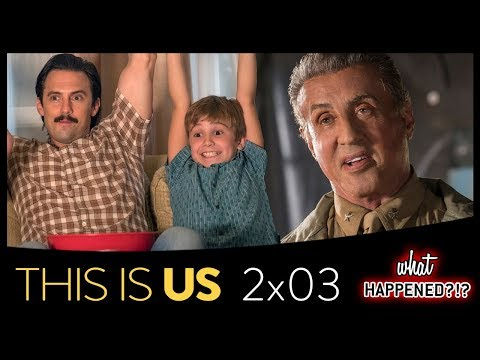THIS IS US 2x03 Recap: Sylvester Stallone Guest Stars & Kevin's Drama 2x04 Promo | What Happened?!?