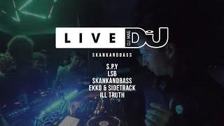 DJ Mag Live Presents Skankandbass