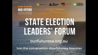 Sa State Election Leaders Environment Forum 2018