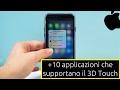 +10 applicazioni che supportano il 3D Touch