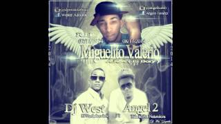 Dj West ft Angel 2 - Se Fue Un Amigo ( R.I.P Miguelito Valerio )