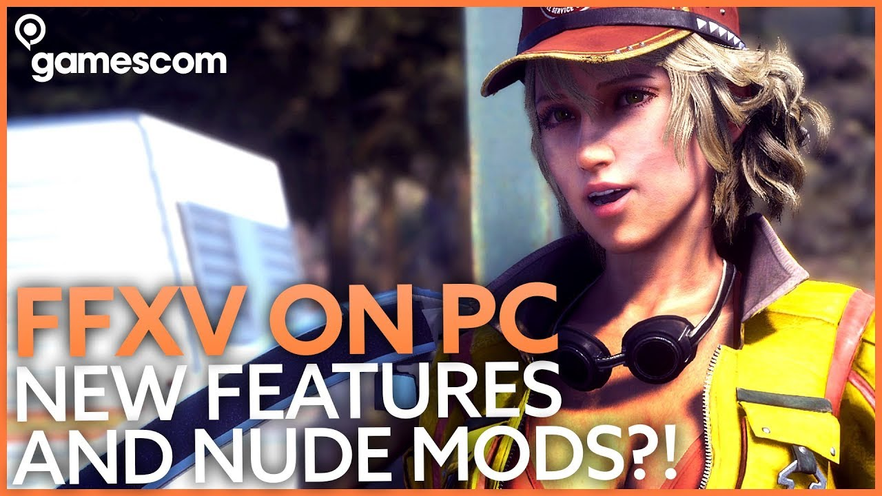 Final Fantasy XV PC mods – our wishlist for great community