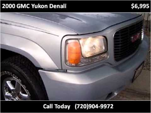 2000 gmc yukon denali used cars denver co youtube. Black Bedroom Furniture Sets. Home Design Ideas